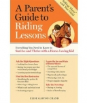 A Parent's Guide to Riding Lessons Book by Elise Gaston Chand