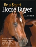 Be A Smart Horse Buyer, Bob Avila