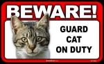 BEWARE Guard Cat on Duty Sign - Tabby Cat