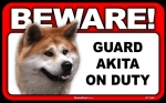 BEWARE Guard Dog on Duty Sign - Akita