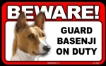 BEWARE Guard Dog on Duty Sign - Basenji