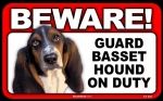 BEWARE Guard Dog on Duty Sign - Basset Hound