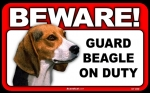 BEWARE Guard Dog on Duty Sign - Beagle