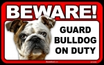 BEWARE Guard Dog on Duty Sign - Bulldog
