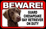 BEWARE Guard Dog on Duty Sign - Chesapeake Bay Retriever
