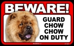 BEWARE Guard Dog on Duty Sign - Chow Chow