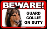 BEWARE Guard Dog on Duty Sign - Collie