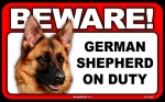 BEWARE Guard Dog on Duty Sign - German Shepherd