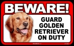 BEWARE Guard Dog on Duty Sign - Golden Retriever