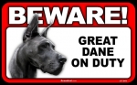 BEWARE Guard Dog on Duty Sign - Great Dane