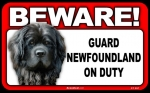 BEWARE Guard Dog on Duty Sign - Newfoundland
