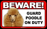 BEWARE Guard Dog on Duty Sign - Poodle Toy