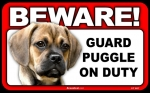 BEWARE Guard Dog on Duty Sign - Puggle
