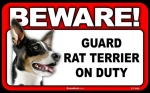 BEWARE Guard Dog on Duty Sign - Rat Terrier