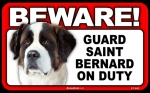 BEWARE Guard Dog on Duty Sign - Saint Bernard