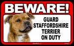 BEWARE Guard Dog on Duty Sign - Staffordshire Terrier