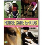 Horse Care for Kids Book by Cherry Hill