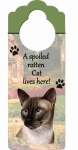 Spoiled Cat Doorknob Notes - Siamese Cat