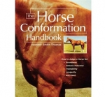 The Horse Conformation Handbook by Heather Smith Thomas