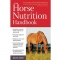 The Horse Nutrition Handbook by Melyni Worth